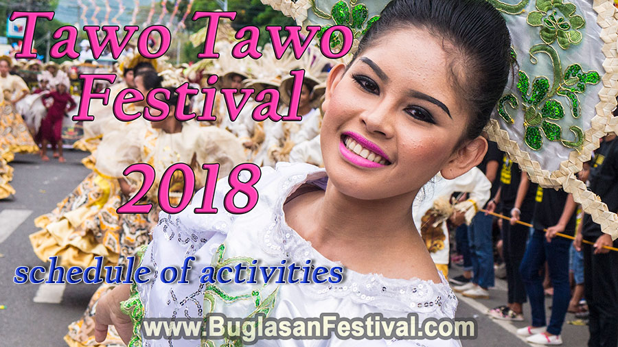 Tawo Tawo Festival 2018-Schedule of Activities - Bayawan