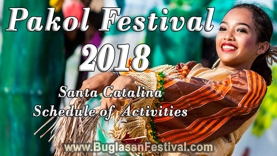 Pakol Festival 2018 - Schedule of Activities - Santa Catalina - Negros Oriental