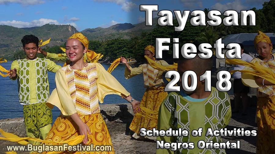 Tayasan Fiesta 2018 - Negros Oriental - Schedule of Activities