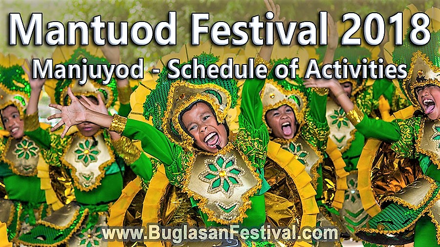 Mantuod Festival 2018 - Schedule of Activities