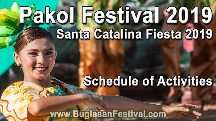 Pakol Festival 2019 & Santa Catalina Fiesta 2019 – Schedule of Activities